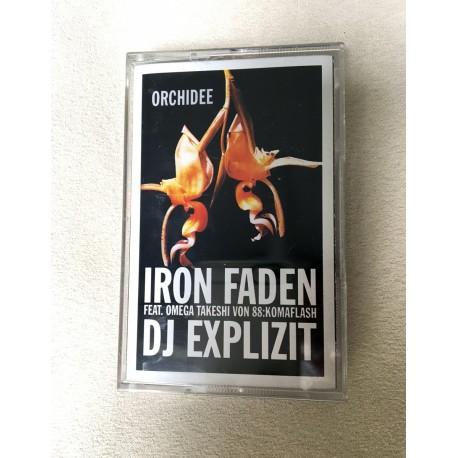 Iron Faden & DJ Explzit - Orchidee - Mixtape