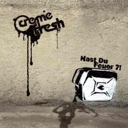 CREME FRESH Hast du Feuer?! - CD