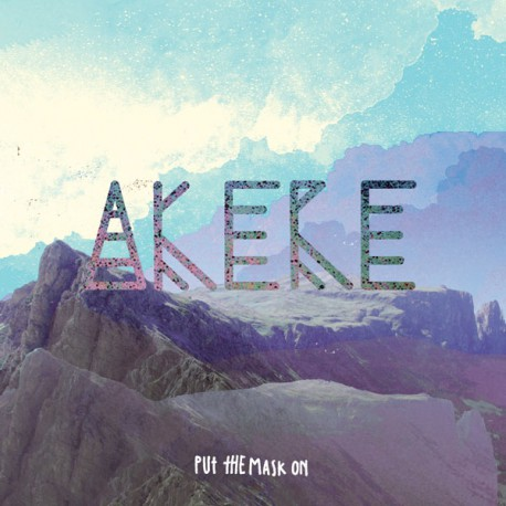 AKERE PUT THE MASK ON - Single 7""