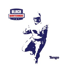 Black Quarterbacks Tango / Who wannit? 12""
