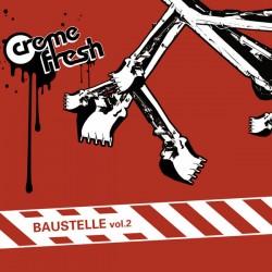 Creme Fresh – Baustelle Vol. 2 - MCD